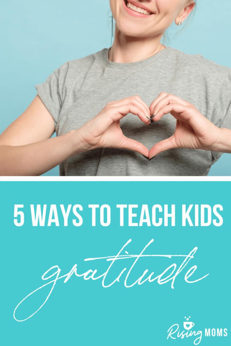5 Ways to Teach Children Gratitude