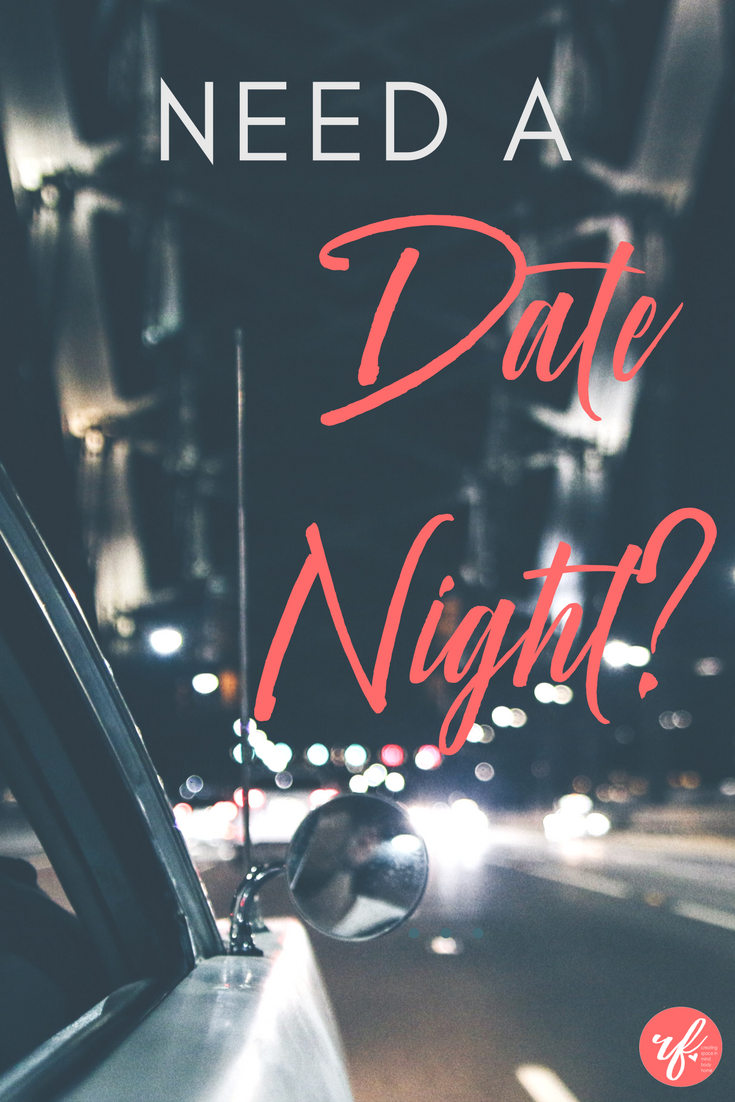 Need a date night?