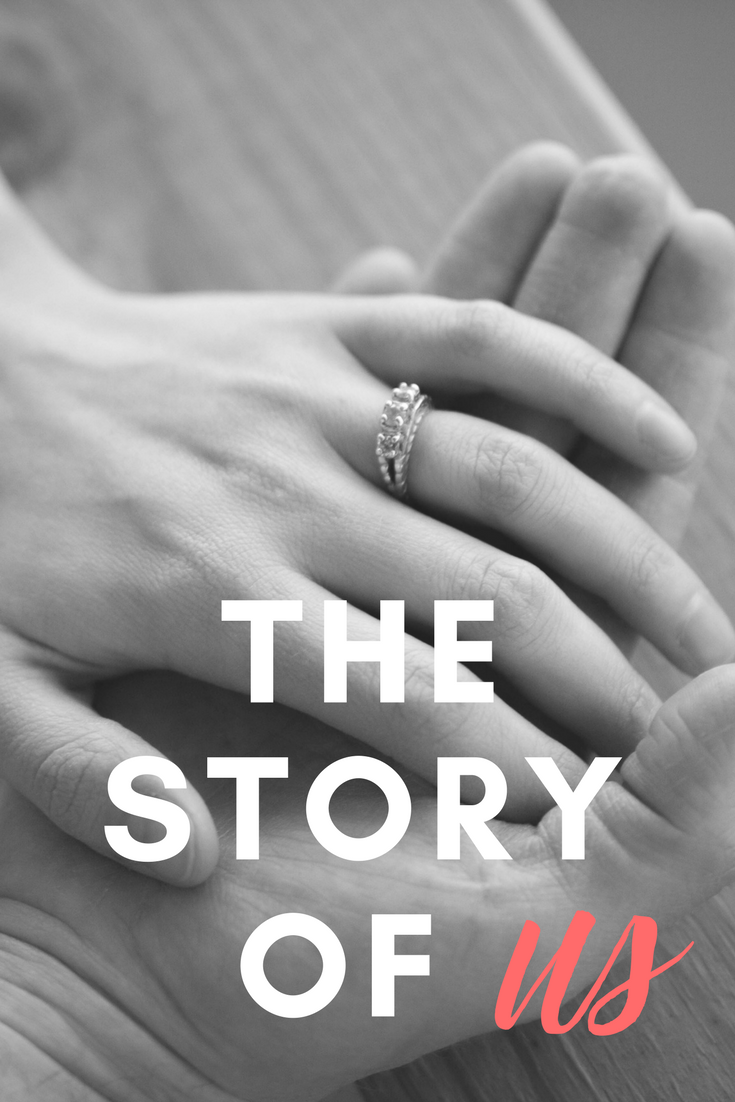 The Story of Us…