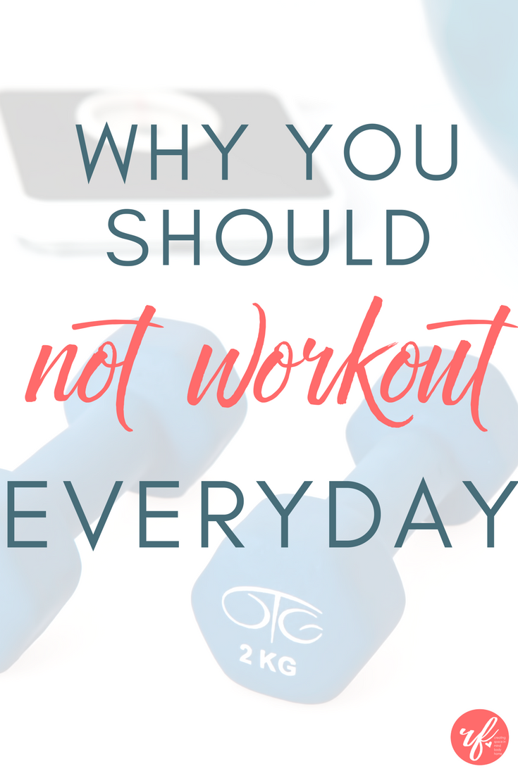 Why You Should NOT Workout Everyday?