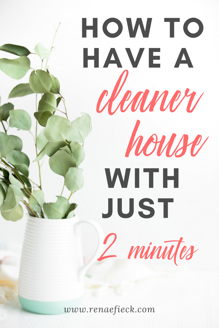 How to Have a Cleaner House with Just 2 Minutes?