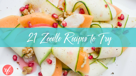 21 Must Try Zoodle (aka Zucchini Noodle) Recipes