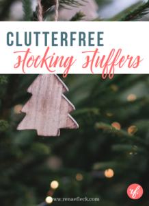 Clutterfree Stocking Stuffer Ideas for Kids