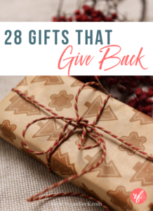 28 Gifts that Give Back