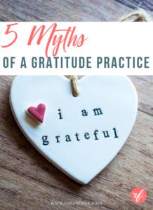 The 5 Biggest Myths of Gratitude