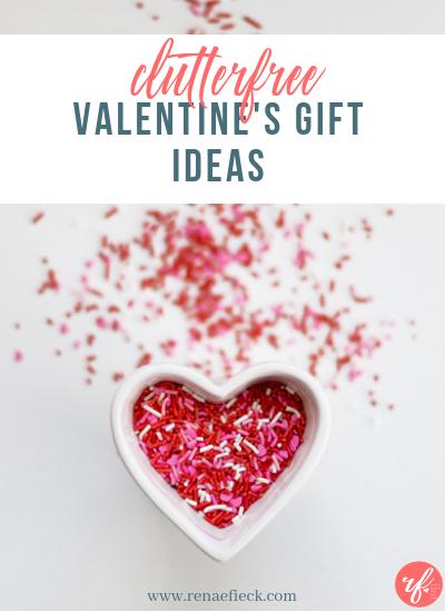 Clutterfree Valentine's Gift Ideas
