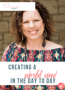 Creating a World View in the Day to Day with Beth Bruno- 015