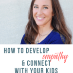develop empathy and connect with kids (2)