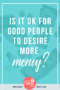 ok to desire more money (1)