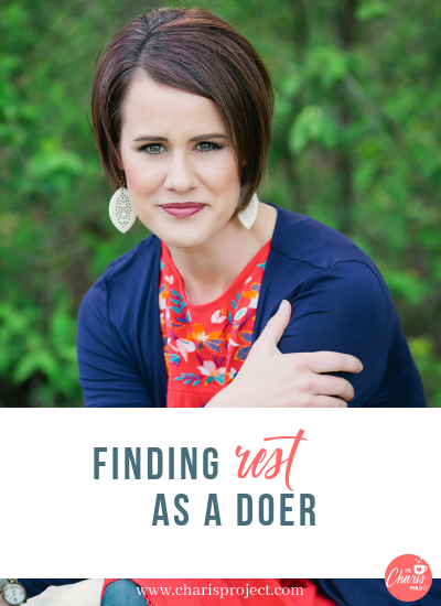 Finding Rest As A Doer with Katie Reid- 033