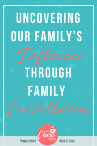 Uncovering Our Family's Influence Through Family Constellations with Hanna Bier