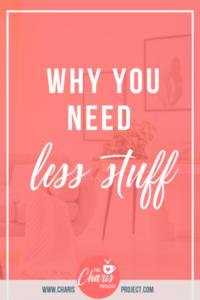 need less stuff