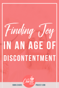 Finding Joy in an Age of Discontentment with Chelsey DeMatteis