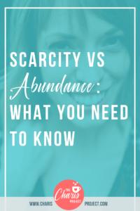 Scarcity vs Abundance: What You Need to Know with Shawna Scafe-46