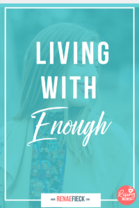 Living With Enough with Haley Stewart