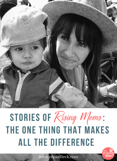 Stories of Rising Moms: The One thing that Makes ALL the difference with Lindsay Schulze -60