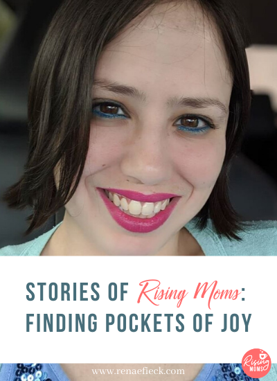 Stories of Rising Moms: Finding Pockets of Joy with Paula Sanchez -73
