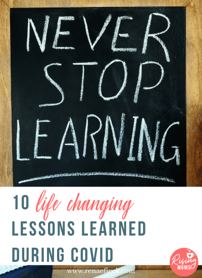 10 Life Changing Lessons Learned during COVID