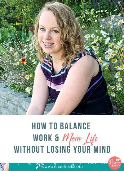 How to Balance Work & Mom Life Without Losing Your Mind with Sandy Wessel