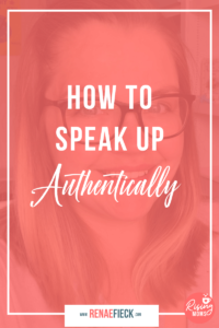 How to Speak Up Authentically with Jess O'Connell