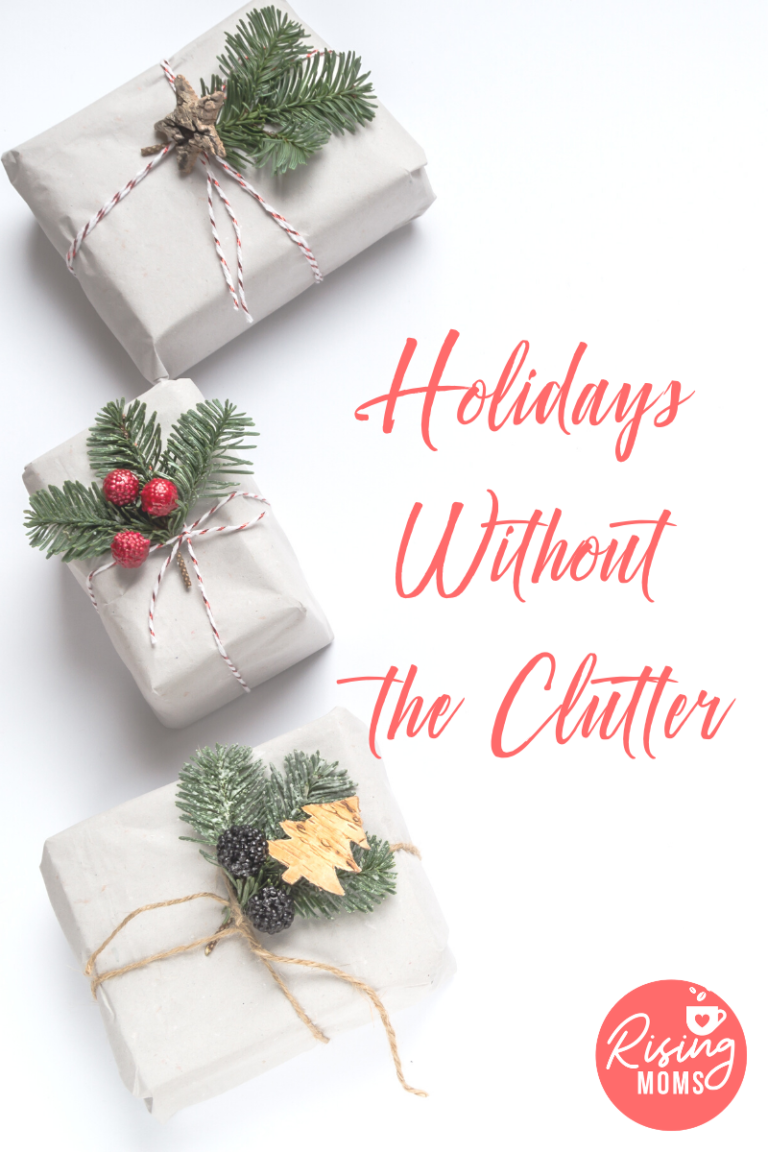 Holidays without the Clutter