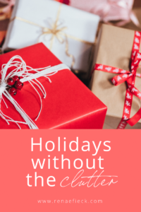 holidays without clutter