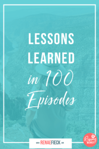 Lessons Learned in 100 Episodes -100
