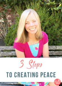 3 Steps to Creating Peace with Marielle Melling