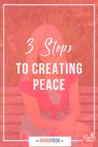 3 Steps to Creating Peace with Marielle Melling 114