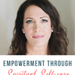 Empowerment through Spiritual Self-care with Cherie Burton -119