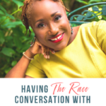 Having the Race Conversation with our Kids with Mijha Godfrey -121