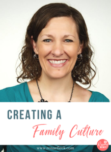 Creating a Family Culture with Katie Kimball