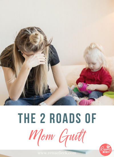 The Two Roads of Mom Guilt with Renae Fieck -130