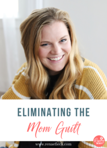 Eliminating the Mom Guilt with Michelle Hagen