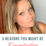 5 Reasons You Might Be Procrastinating with Renae Fieck -135