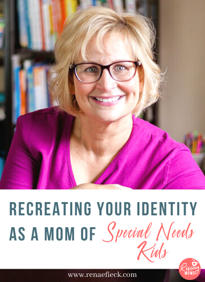 Recreating Your Identity as a Mom of Special Needs Kids with Norrine Russell